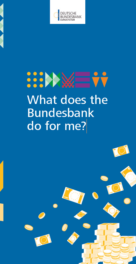 Cover: What does the Bundesbank do for me?